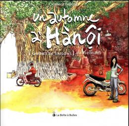 Un automne à Hanoï - Carnets de saisons au Vietnam