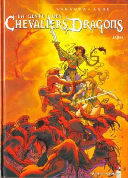 La geste des chevaliers dragons tome 1 - Jaina