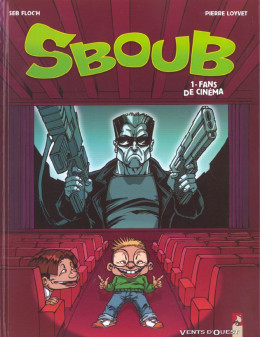 Sboub tome 1 - fans de cinema