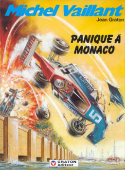 michel vaillant tome 47 - panique à monaco