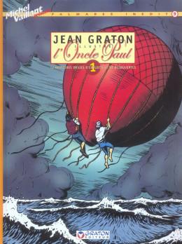 jean graton illustre l'oncle paul tome 1