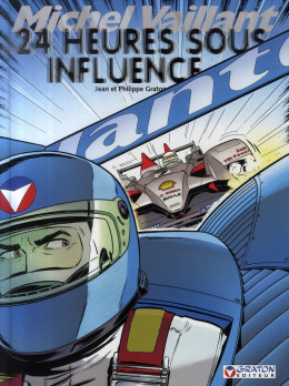 michel vaillant tome 70 - 24 heures sous influence