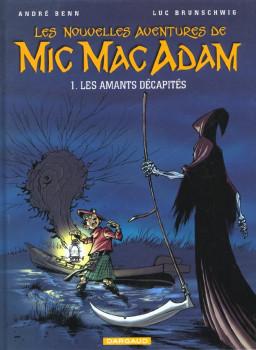 mic mac adam tome 1 - les amants décapités