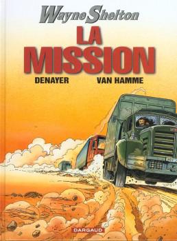 wayne shelton tome 1 - la mission