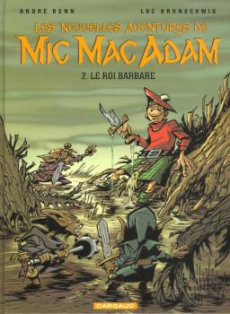 mic mac adam tome 2 - le roi barbare