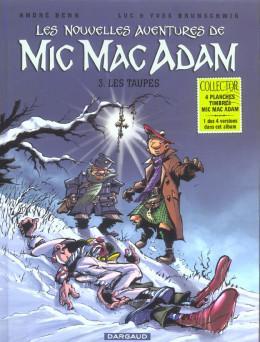 mic mac adam tome 3 - les taupes
