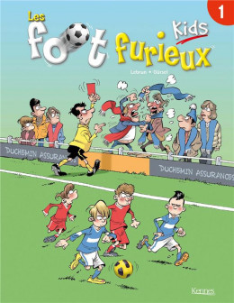 Foot Furieux Kids tome 1