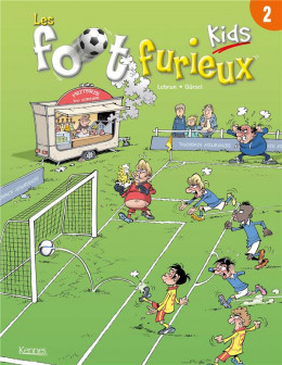 Les foot furieux kids tome 2