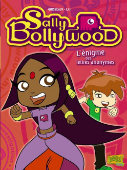Sally Bollywood tome 1 - l'énigme des lettres anonymes