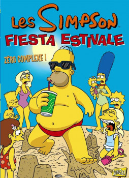 les Simpson - fiesta estivale tome 2 - zéro complexe !