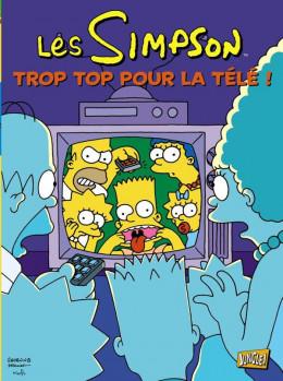 les Simpson tome 14 - trop top pour la télé!