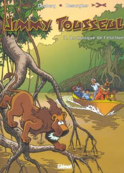 les nouvelles aventures de jimmy tousseul tome 7 - le masque de l'esclave