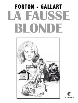 La fausse blonde