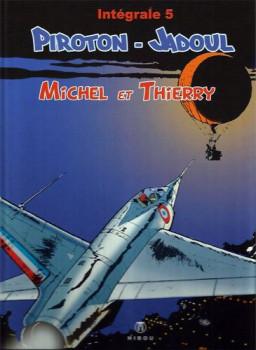 Michel et Thierry - intégrale tome 5