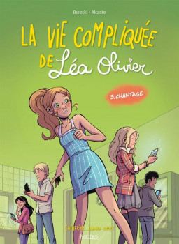 La vie compliquée de Léa Olivier tome 3