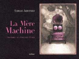 la mère machine ; l'histoire des ateliers tosco