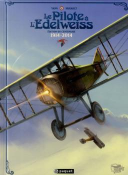 le pilote à l'edelweiss (édition du centenaire)