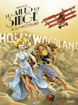 Les ailes du singe tome 2 - Hollywoodland