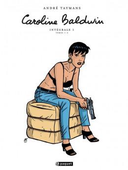 Caroline Baldwin - intégrale tome 1