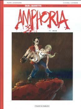 Bob et Bobette - Amphoria tome 1