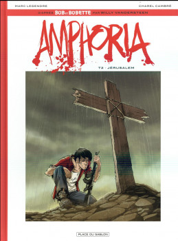Bob et Bobette - Amphoria tome 2