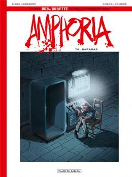 Bob et Bobette - Amphoria tome 6