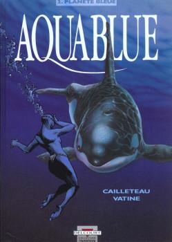 Aquablue tome 2 - planète bleue