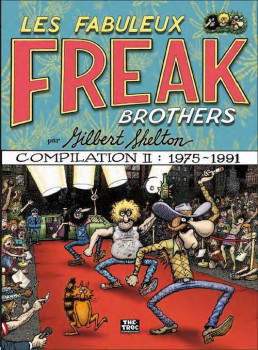 les fabuleux Freak brothers - compilation tome 2 - 1975-1991