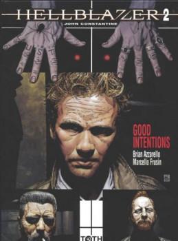hellblazer tome 2 - good intentions
