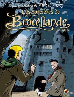 les aventures de vick et vicky tome 8 - les sorcières de brocéliande - la légende