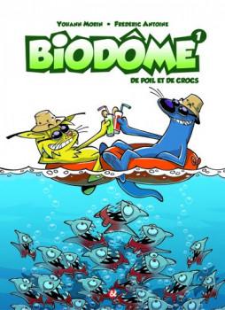 Biodôme tome 1