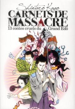 carnets de massacre tome 1 - 13 contes cruels du Grand Edô