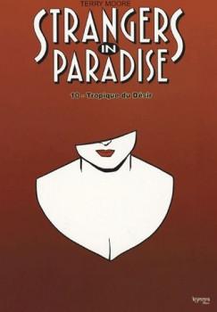 strangers in paradise tome 10 - le tropique du désir