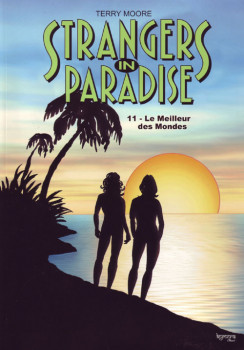 strangers in paradise tome 11 - le meilleur des mondes