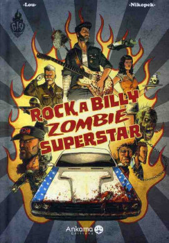 rock a billy zombie superstar tome 1