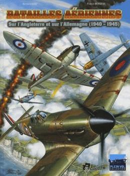 batailles aériennes sur l'Angleterre et sur l'Allemagne (1940-1945)