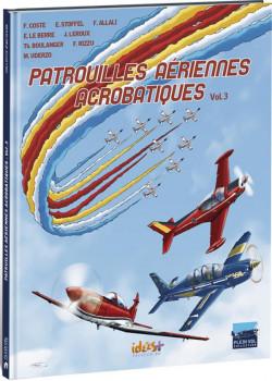 Patrouilles aériennes acrobatiques tome 3