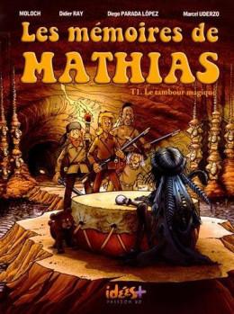 Les mémoires de Mathias tome 1 - le tambour magique