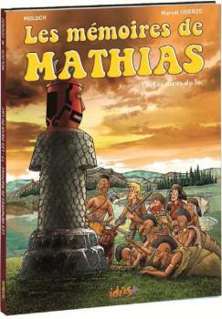 Les mémoires de Mathias tome 3 - Les dieux du lac