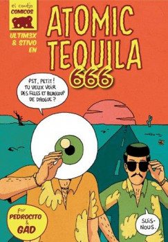 ultimex tome 4 - atomic tequila 666