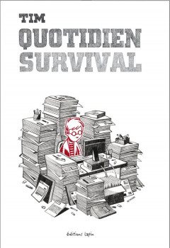 Quotidien survival
