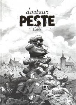 Docteur Peste - édition 2016