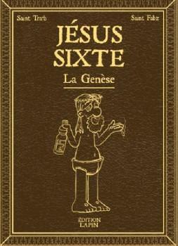 Jésus Sixte - La genèse