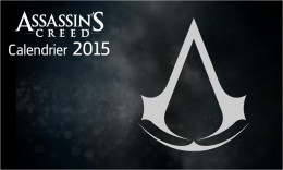 Calendrier 2015 assassin's creed