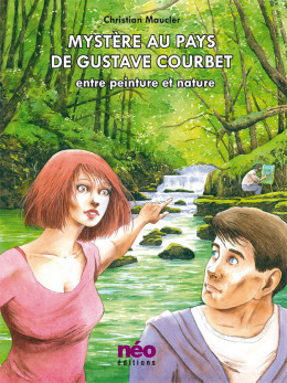 Mystère au pays de Gustave Courbet