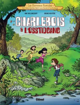 Charlebois et l'Osstidgang tome 1