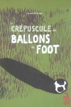 Le crépuscule des ballons de foot
