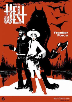 hell west tome 1 - frontier force