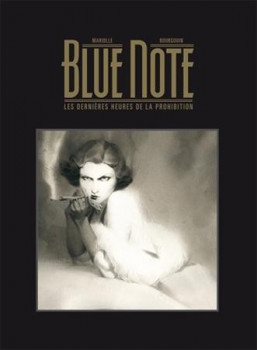 Blue note tirage de luxe tome 1
