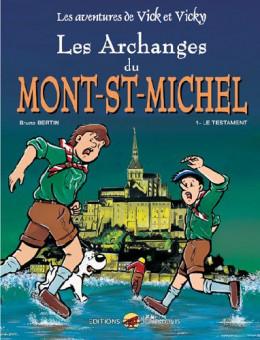 les aventures de vick et vicky tome 5 - les archanges du mont-st-michel
